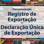 Call Export discorre sobre as diferenças entre Registro de Exportação e Declaração Única de Exportação.